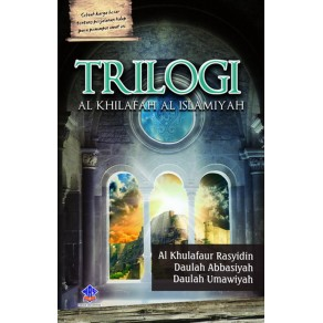 BUKU TRILOGI ALKHILAFAH AL ISLAMIYAH