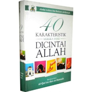 BUKU 40 KARAKTERISTIK MEREKA YANG DICINTAI ALLAH