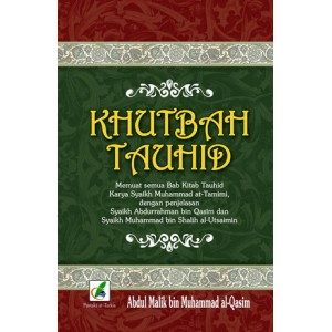 BUKU KHUTBAH TAUHID (MENCAKUP SEMUA PERSOALAN TAUHID)