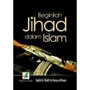 BUKU BEGINILAH JIHAD DALAM ISLAM (KAJIAN HUKUM JIHAD)