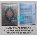 AL QUR'AN MUSHAF AL MADINAH UKURAN A4 (21 x 30 CM)