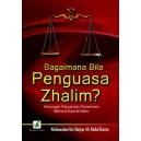 BUKU BAGAIMANA BILA PENGUASA ZHALIM ? (PEMERINTAHAN MENURUT ISLAM)