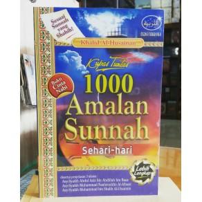 BUKU KUPAS TUNTAS 1000 AMALAN SUNNAH SEHARI-HARI