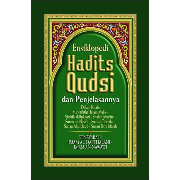 Buku Ensiklopedi Hadits Qudsi Dan Penjelasannya