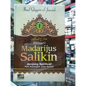 BUKU INTISARI MADARIJUS SALIKIN JENJANG SPIRITUAL PARA PENEMPUH JALAN RABBANI 2 JILID