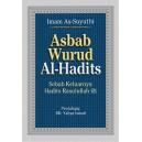 BUKU ASBAB WURUD AL HADITS (Sebab Keluarnya Hadits Rasulullah)