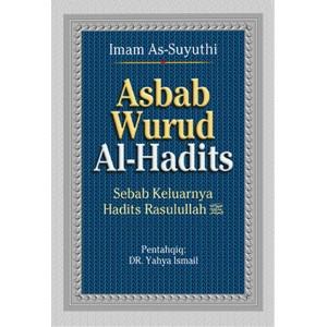 BUKU ASBAB WURUD AL-HADITS