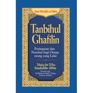BUKU TANBIHUL GHAFILIN (PERINGATAN DAN NASEHAT BAGI ORANG-ORANG YANG LALAI)