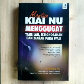 Buku Mantan Kiai Nu Menggugat Tahlilan, Istighosahan dan Ziarah Para Wali