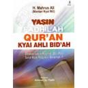 Yasin Fadhilah Qur'an Kyai Ahli Bid'ah