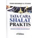 BUKU TATA CARA SHALAT PRAKTIS(RAHASIA SUKSES
