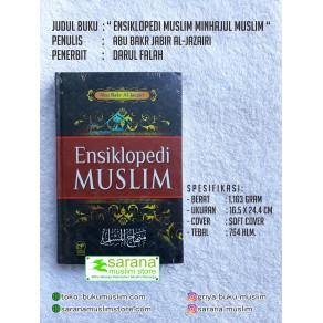 BUKU ENSIKLOPEDI MUSLIM MINHAJUL MUSLIM (Pegangan dan Rujukan Hidup)