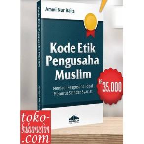 BUKU KODE ETIK PENGUSAHA MUSLIM