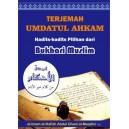 BUKU TERJEMAH UMDATUL AHKAM HADITS - HADITS PILIHAN DARI BUKHARI MUSLIM