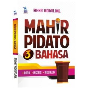 BUKU MAHIR PIDATO 3 BAHASA (ARAB , INGGRIS , INDONESIA)