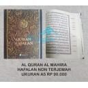 AL QURAN HAFALAN NON TERJEMAH UKURAN A5 (14 CM x 21 CM))