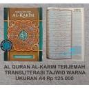 AL QURAN AL-KARIM TERJEMAH TRANSLITERASI TAJWID WARNA UKURAN A4 (21,5 CM X 29,5)