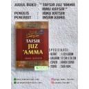 BUKU TAFSIR JUZ 'AMMA IBNU KATSIR