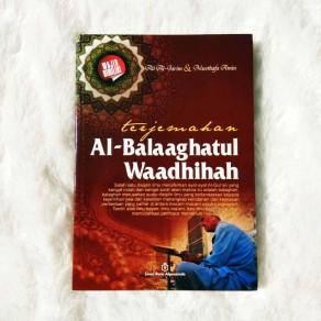 BUKU TERJEMAH AL-BALAAGHATUL WAADHIHAH ILMU MENAFSIRKAN