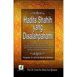 BUKU HADITS SHAHIH YANG DISALAHPAHAMI