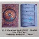 AL QURAN SAMSIA MUSHAF 15 BARIS UKURAN JUMBO (27 CM X 37 CM )