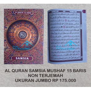 AL QURAN SAMSIA MUSHAF NON TERJEMAH 15 BARIS UKURAN JUMBO (27 CM X 37 CM )