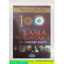 BUKU 100 ULAMA NUSANTARA DI TANAH SUCI