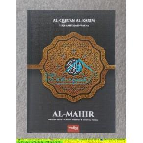 AL-QURAN AL MAHIR MUSHAF TERJEMAH DAN TAJWID UKURAN A5