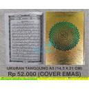 AL QURAN TAJWID RASM USMANI MA'SUM 15 BARIS UKURAN TANGGUNG A5 (14,5 X 21 CM) COVER EMAS
