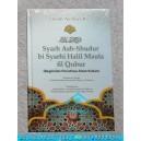 BUKU SYARH ASH-SHUDUR BI SYARHI HALIL MAUTA FIL QUBUR (BEGINILAH PERISTIWA ALAM KUBUR) JILID 2