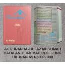 AL QURAN AL HUFAZ HAFALAN TERJEMAH MUSLIMAH SERIES RESLETING UKURAN A5 (15 CM X 21 CM)