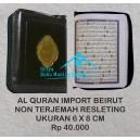 AL QURAN IMPORT BEIRUT RESLETING (6 CM X 8 CM)