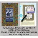 AL QURAN AL-MADRASAH DUO LATIN TRANSLITRASI SESUAI BACAAN TERJEMAH TAJWID WARNA UKURAN A5