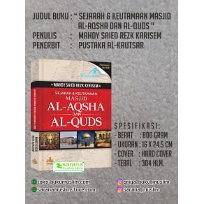 BUKU SEJARAH & KEUTAMAAN MASJID AL-AQSHA DAN AL-QUDS