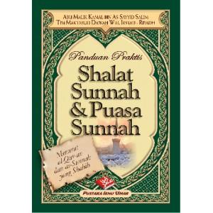 BUKU PANDUAN PRAKTIS SHALAT SUNNAH & PUASA SUNNAH
