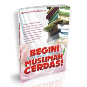 BUKU BEGINI SEHARUSNYA MENJADI MUSLIMAH CERDAS