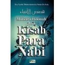 MUTIARA HIKMAH DARI KISAH PARA NABI (Buku Hikmah Perjalanan Para Nabi)