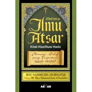 BUKU MUTIARA ILMU ATSAR (Kitab Klasifikasi Hadits)