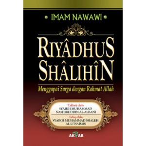 BUKU RIYADHUS SHALIHIN (Menggapai Surga Dengan Rahmat Allah)