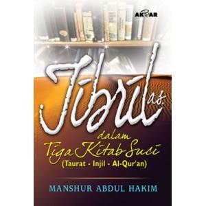 BUKU JIBRIL AS DALAM 3 KITAB SUCI (Al Quran Taurat Injil)