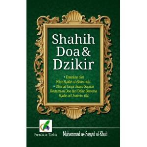 BUKU SHAHIH DOA DAN DZIKIR (Disertai Tanya Jawab)
