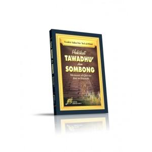 BUKU HAKIKAT TAWADHU' DAN SOMBONG (KRITERIA TAWADHU')