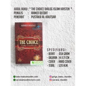 BUKU THE CHOICE DIALOG ISLAM KRISTEN