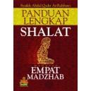 BUKU PANDUAN LENGKAP SHALAT EMPAT MADZHAB