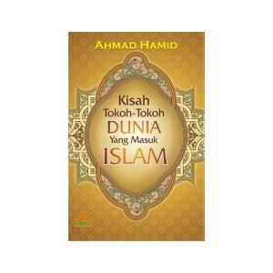 BUKU KISAH TOKOH-TOKOH DUNIA YANG MASUK ISLAM