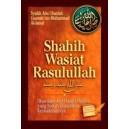 BUKU SHAHIH WASIAT RASULULLAH SHALALLAHU ALAIHI WA SALLAM