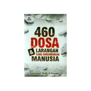 BUKU 460 DOSA DAN LARANGAN YANG DIREMEHKAN MANUSIA