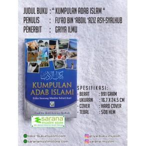 BUKU KUMPULAN ADAB ISLAMI (Etika Seorang Muslim Seheri-Hari)