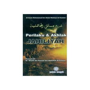BUKU PERILAKU DAN AKHLAK JAHILIYAH