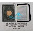 AL QURAN IMPORT BEIRUT RESLETING (7 X 10 CM)